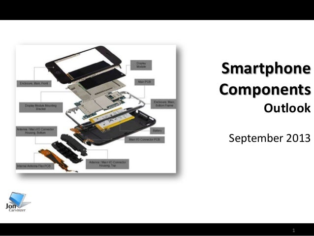 1 Smartphone Components Outlook September 2013