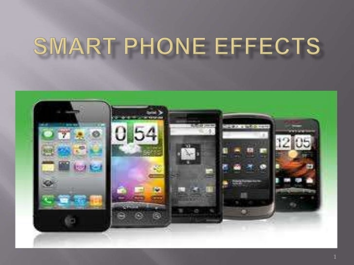 Smart phone effects <br />1<br />