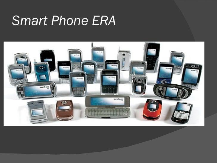 Smart Phone ERA