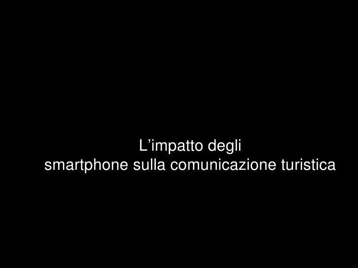 L'impatto deglismartphone sulla comunicazione turistica