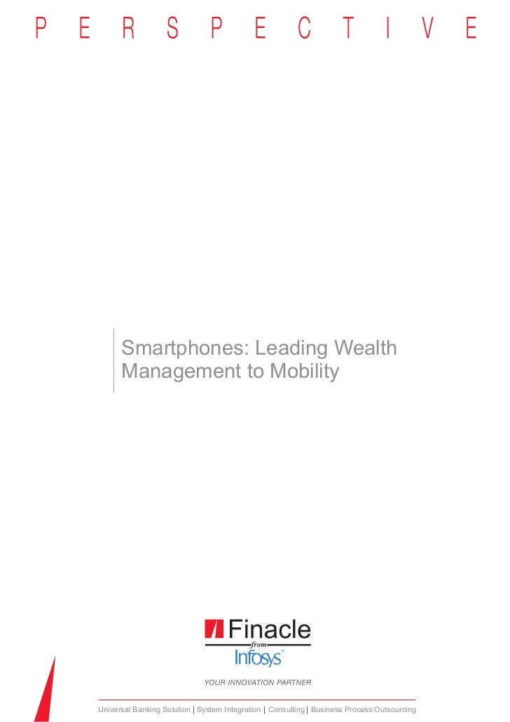 Smartphones: Leading Wealth      Management to MobilityUniversal Banking Solution System Integration Consulting Business P...