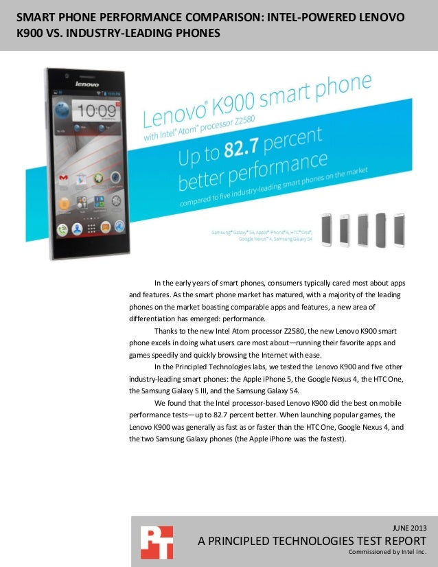 JUNE 2013 A PRINCIPLED TECHNOLOGIES TEST REPORT Commissioned by Intel Inc. SMART PHONE PERFORMANCE COMPARISON: INTEL-POWER...