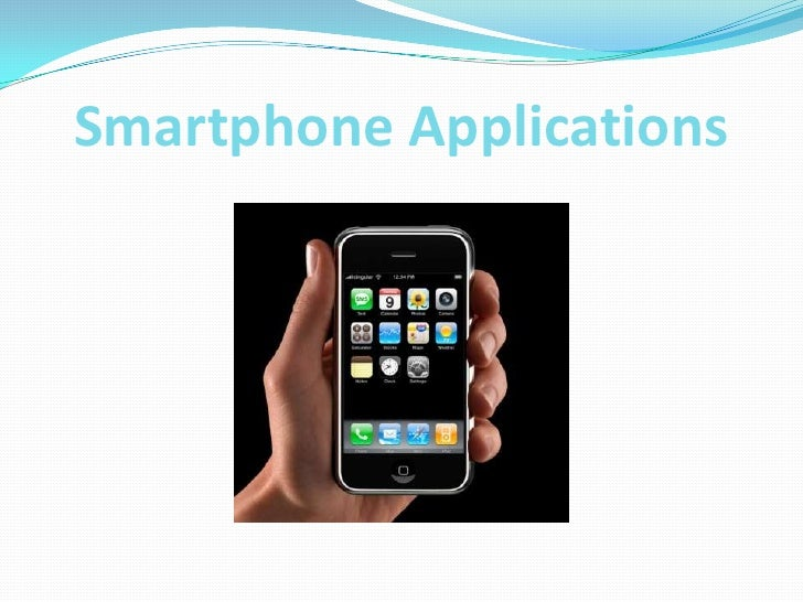 Smartphone Applications<br />