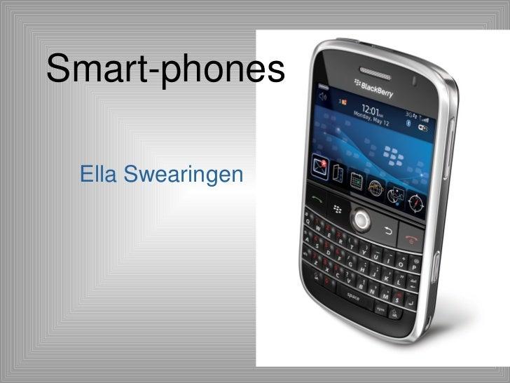 Smart-phones Ella Swearingen