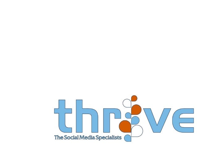 Quick Commercial: Thrive is about empowering you. $499 – Social Media 'Big 4' - Blog - 1 Year hosting - Facebook Page - St...