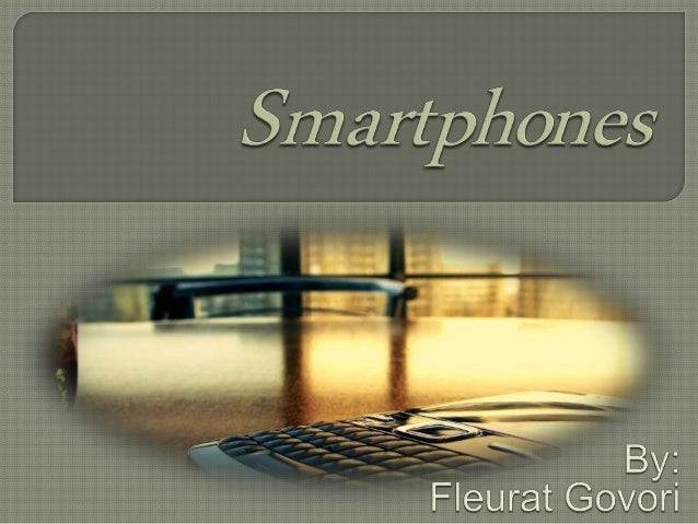 The first Smartphones Mobile operating system Android iOS Entertainment What will Smartphones be like in the future?