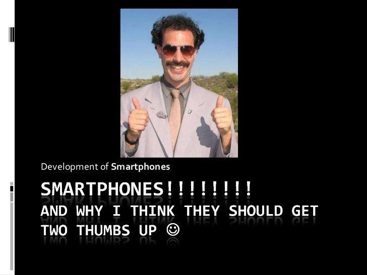 Development of  Smartphones