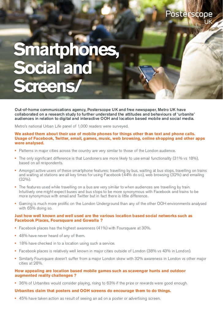 Smartphones,Social andScreens/Out-of-home communications agency, Posterscope UK and free newspaper, Metro UK havecollabora...