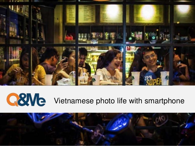 Vietnamese photo life with smartphone