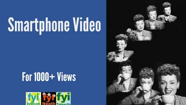 Smartphone Video For  1000+ Views