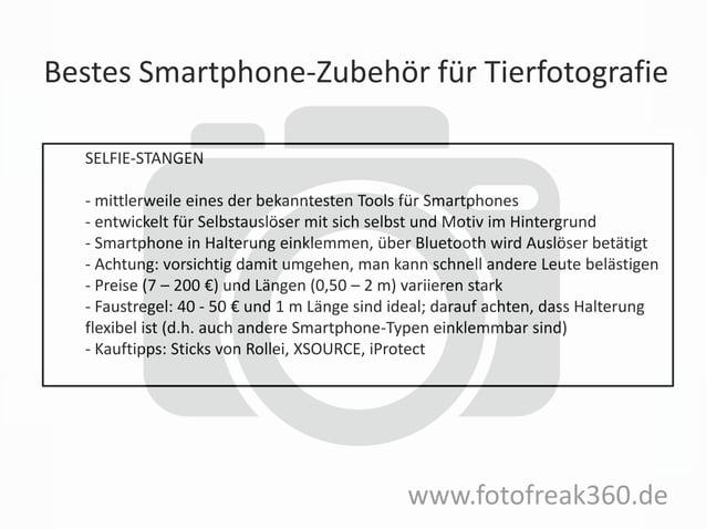 Bestes Smartphone-Zubehör für Tierfotografie www.fotofreak360.de SELFIE-STANGEN - mittlerweile eines der bekanntesten Tool...