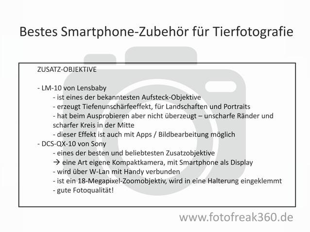 Bestes Smartphone-Zubehör für Tierfotografie www.fotofreak360.de ZUSATZ-OBJEKTIVE - LM-10 von Lensbaby - ist eines der bek...