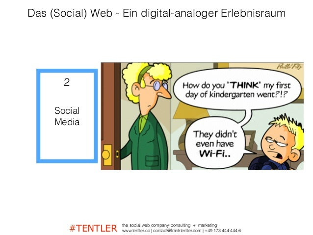#TENTLER the social web company. consulting + marketing www.tentler.co   contact@franktentler.com   +49 173 444 444 6 Soci...