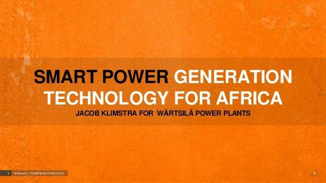 SMART POWER GENERATION                  TECHNOLOGY FOR AFRICA                                        JACOB KLIMSTRA FOR WÄ...