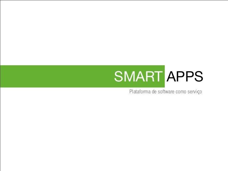SMART APPS Plataforma de software como serviço
