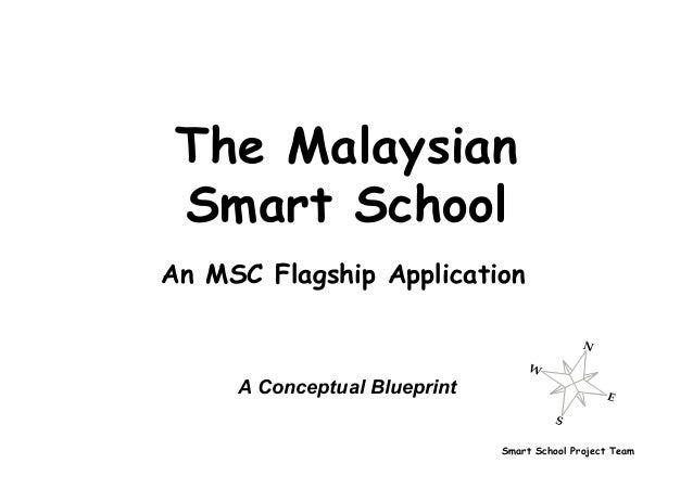Smart School Project Team The Malaysian Smart School A Conceptual Blueprint An MSC Flagship Application