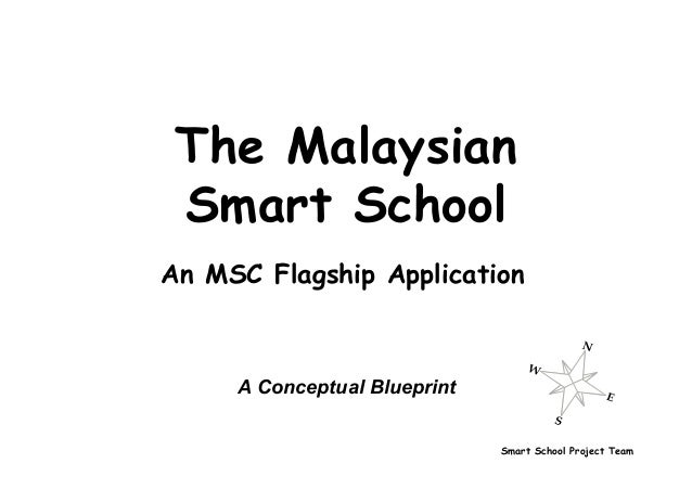 The malaysian smart school a conceptual blueprint smart school project team the malaysian smart school a conceptual blueprint an msc flagship application malvernweather Gallery