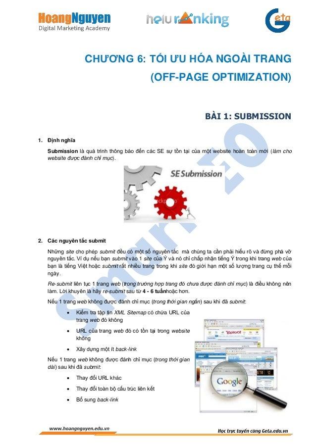 -- 1 -- CHƯƠNG 6: TỐI ƯU HÓA NGOÀI TRANG (OFF-PAGE OPTIMIZATION) BÀI 1: SUBMISSION 1. Định nghĩa Submission là quá trình t...