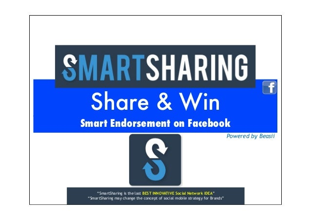 "Share & Win Smart Endorsement on Facebook Powered by Beasii  ""SmartSharing is the last BEST INNOVATIVE Social Network IDEA..."