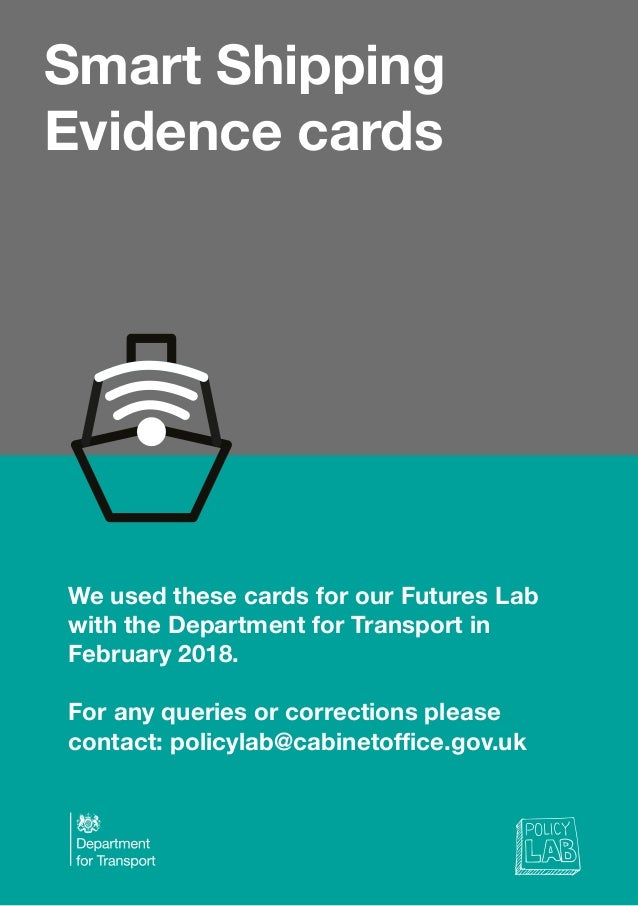 Smart Shipping Evidence cards We used these cards for our Futures Lab with the Department for Transport in February 2018. ...