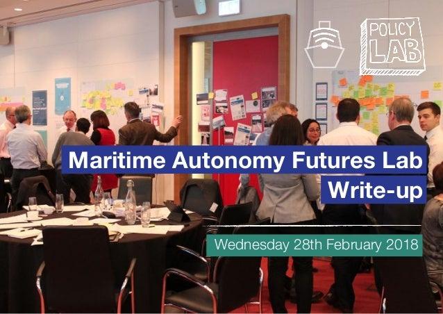 Maritime Autonomy Futures Lab Write-up Wednesday 28th February 2018