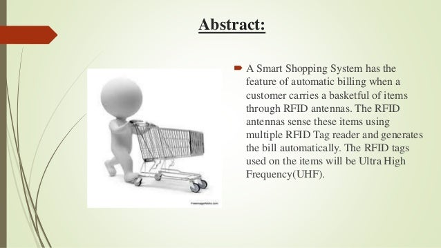 Smart Shopping System Using Rfid