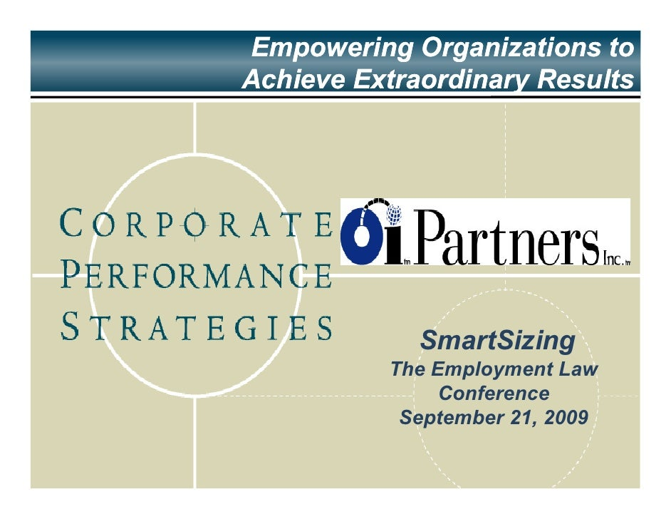 Empowering Organizations to Achieve Extraordinary Results                  SmartSizing           The Employment Law       ...