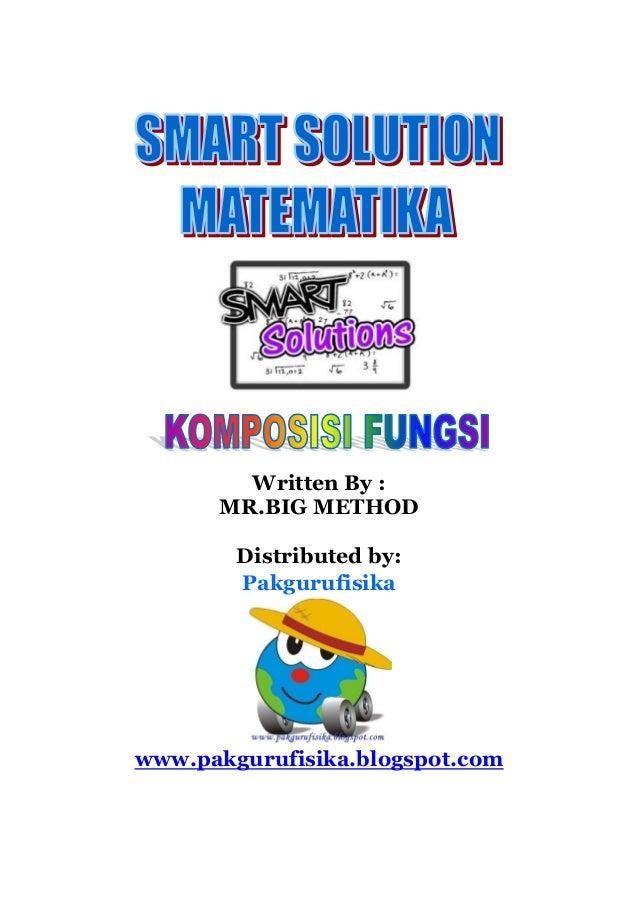 Written By : MR.BIG METHOD Distributed by: Pakgurufisika www.pakgurufisika.blogspot.com