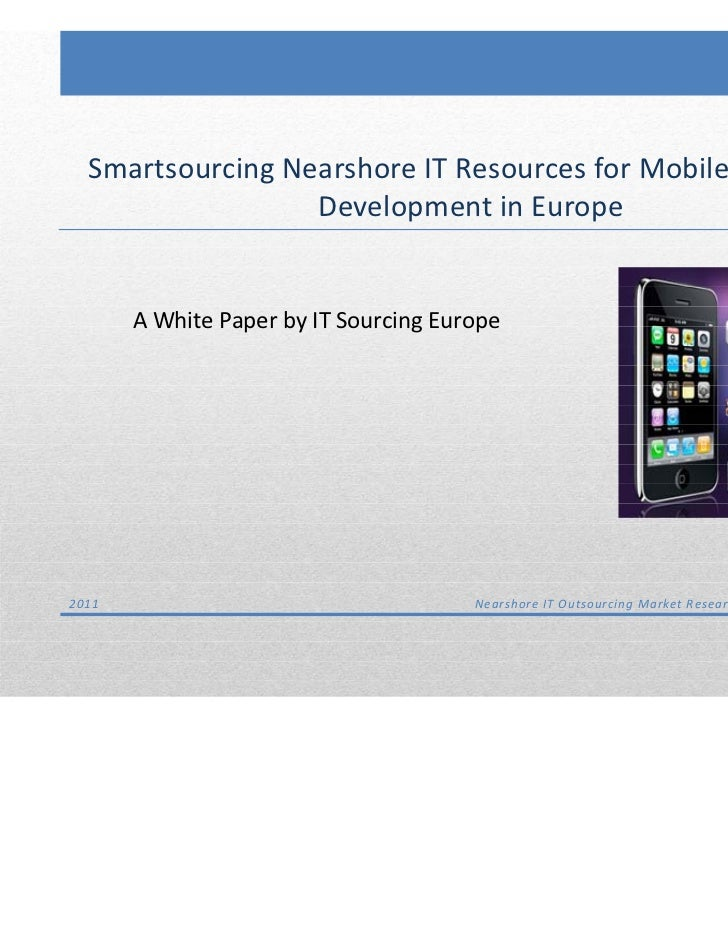 IT Sourcing Europe: Nearshore IT Outsourcing Market Research & Consultancy    Smartsourcing Nearshore IT Resources for Mob...