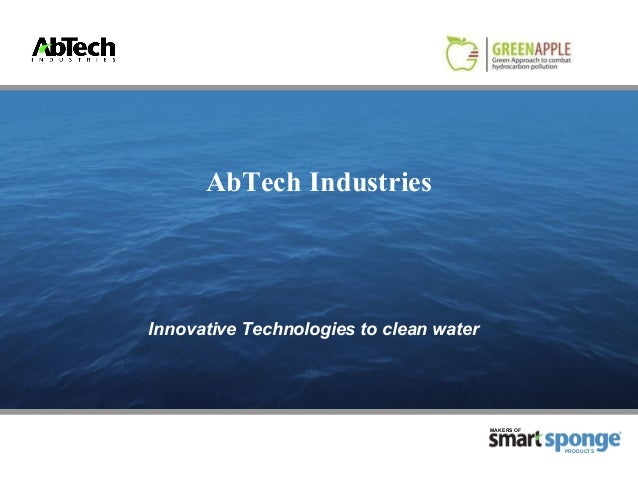 AbTech IndustriesInnovative Technologies to clean water                                         MAKERS OF                 ...