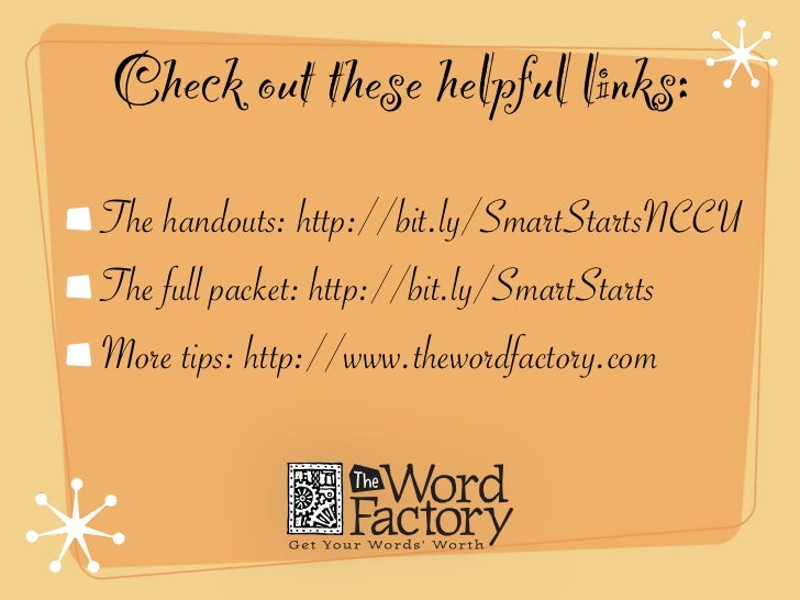 Check out these helpful links:The handouts: http://bit.ly/SmartStartsNCCUThe full packet: http://bit.ly/SmartStartsMore ti...