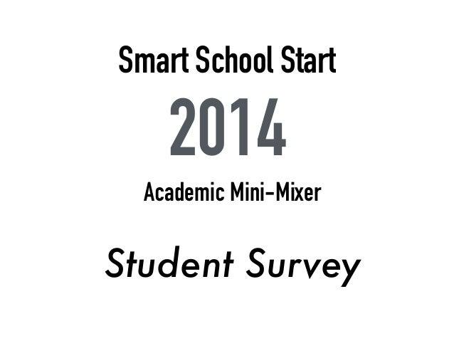 Smart Start Survey Mixer!