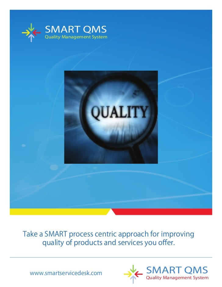 SMART QMS    Quality Management Systemwww.smartservicedesk.com        SMART QMS                                Quality Man...