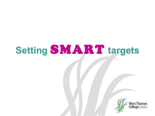 smart target setting Goal setting isn't the easy route to exam success, it's the only way to motivate yourself to reach your destination don't fall into these traps.