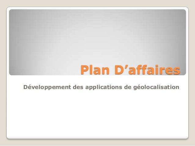 Plan D'affairesDéveloppement des applications de géolocalisation