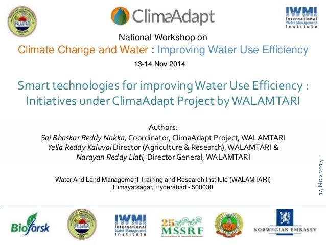 14Nov2014 Authors: Sai Bhaskar Reddy Nakka, Coordinator, ClimaAdapt Project,WALAMTARI Yella Reddy Kaluvai Director (Agricu...