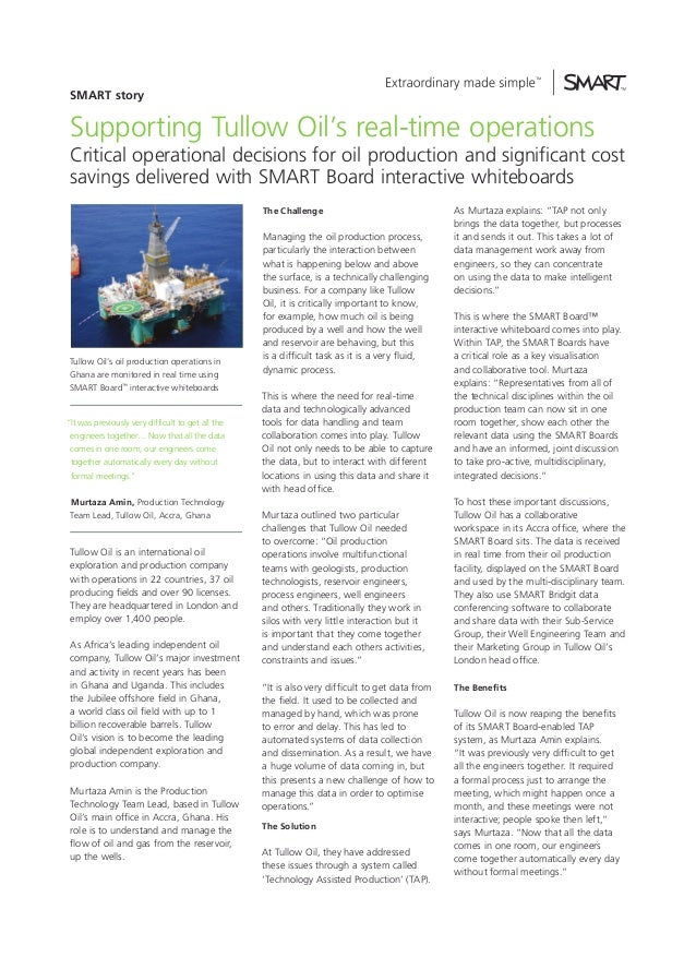 SMART story  Supporting Tullow Oil's real-time operations  Critical operational decisions for oil production and significa...