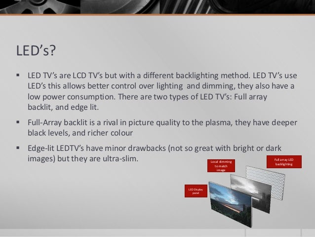 Non technical presentation smart tv s - Which is better edge lit or backlit led tv ...