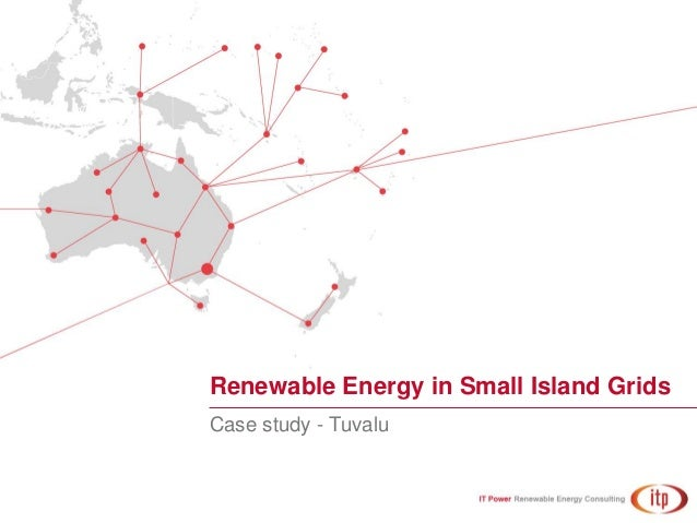 Renewable Energy in Small Island Grids Case study - Tuvalu