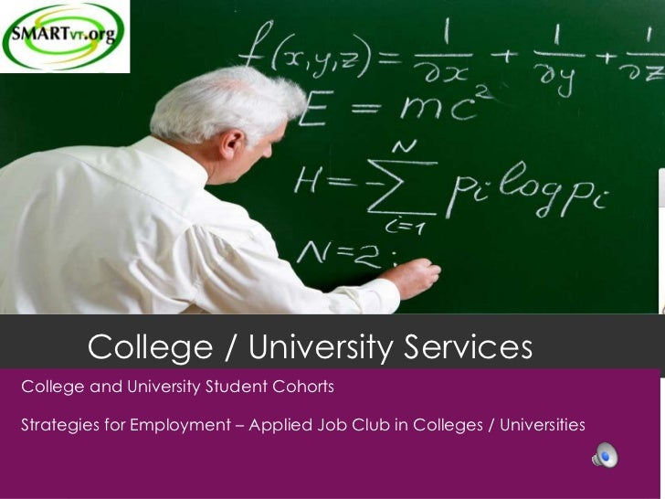 College / University ServicesCollege and University Student CohortsStrategies for Employment – Applied Job Club in College...