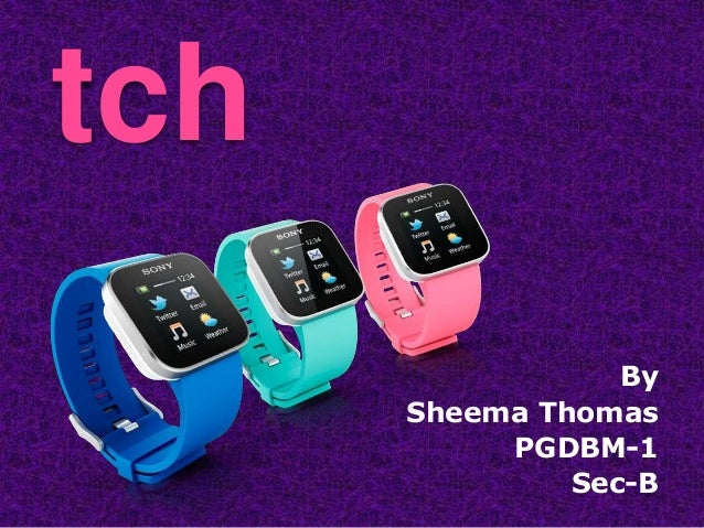 tch                  By      Sheema Thomas           PGDBM-1               Sec-B