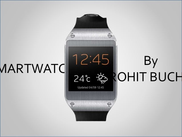 Samsung Smartwatch Galaxy gear In 5 Slides
