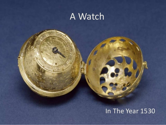 A Watch  In The Year 1530