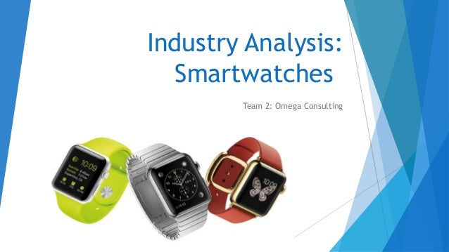Industry Analysis Smartwatches