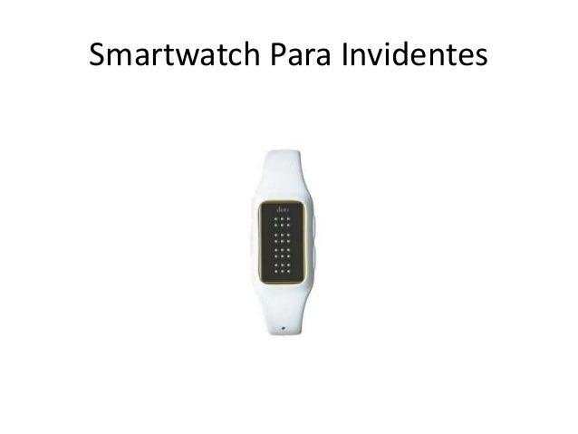 Smartwatch Para Invidentes