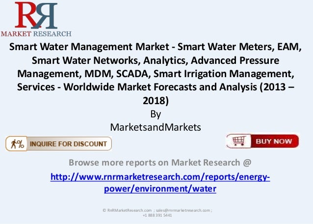 Smart Water Management Market - Smart Water Meters, EAM, Smart Water Networks, Analytics, Advanced Pressure Management, MD...