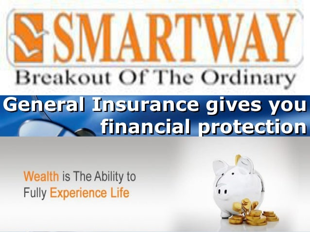 Company LOGO General Insurance gives you financial protection