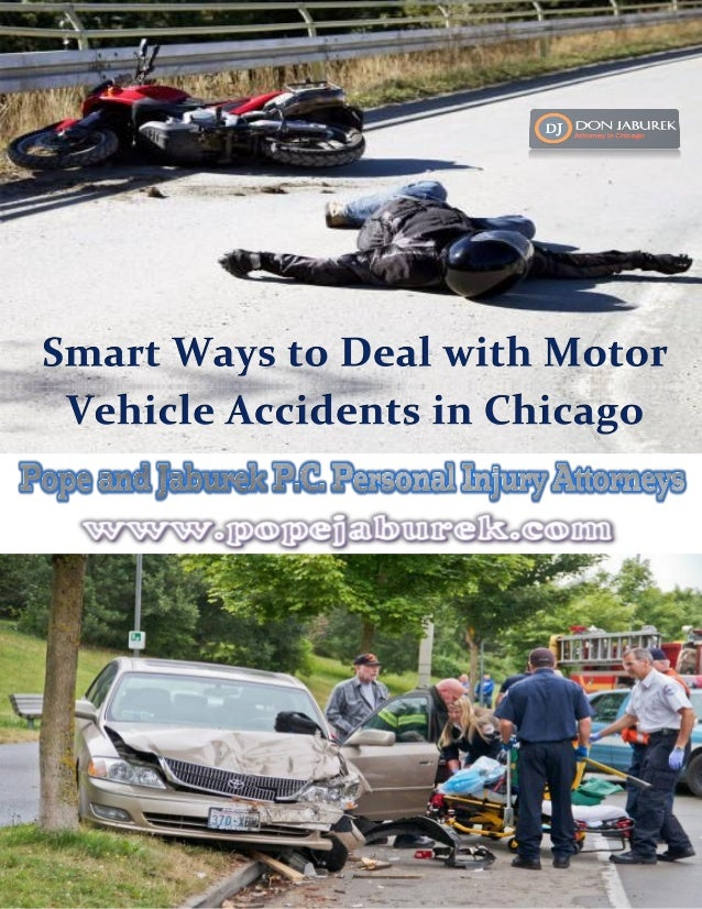 Smart ways to deal with motor vehicle accidents in chicago