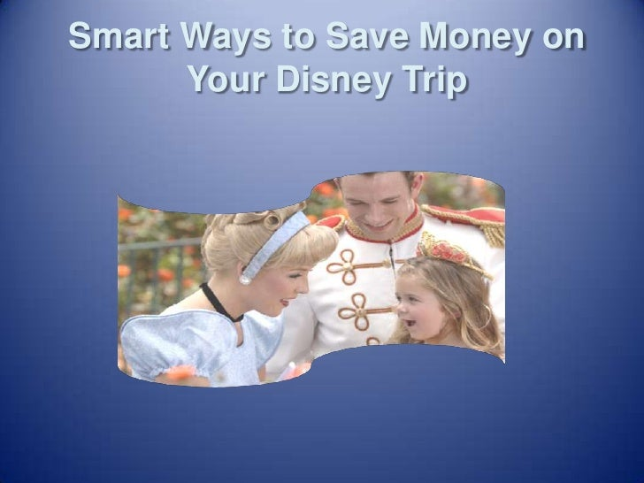 Smart Ways to Save Money on Your Disney Trip<br />