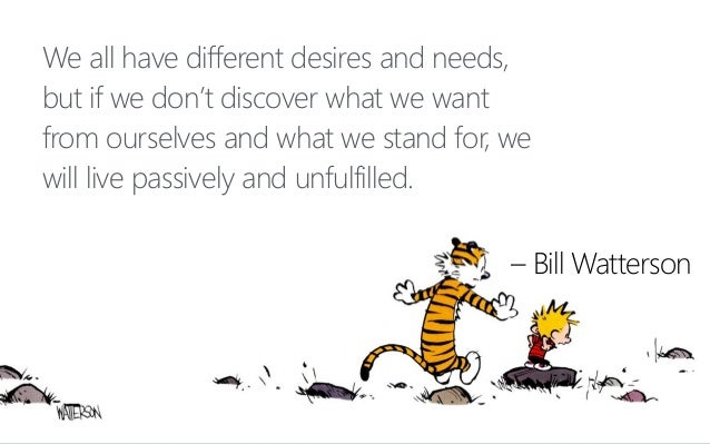 We all have different desires and needs, but if we don't discover what we want from ourselves and what we stand for, we wi...